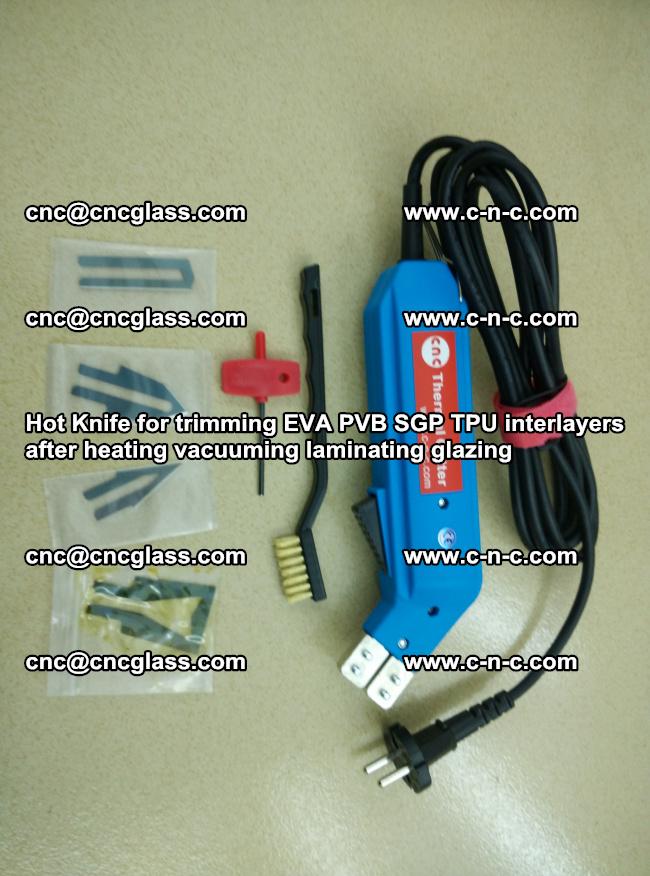 Hot Knife for trimming EVA PVB SGP TPU interlayers after heating vacuuming laminating (18)