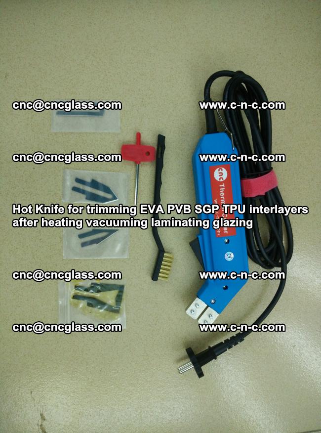 Hot Knife for trimming EVA PVB SGP TPU interlayers after heating vacuuming laminating (2)