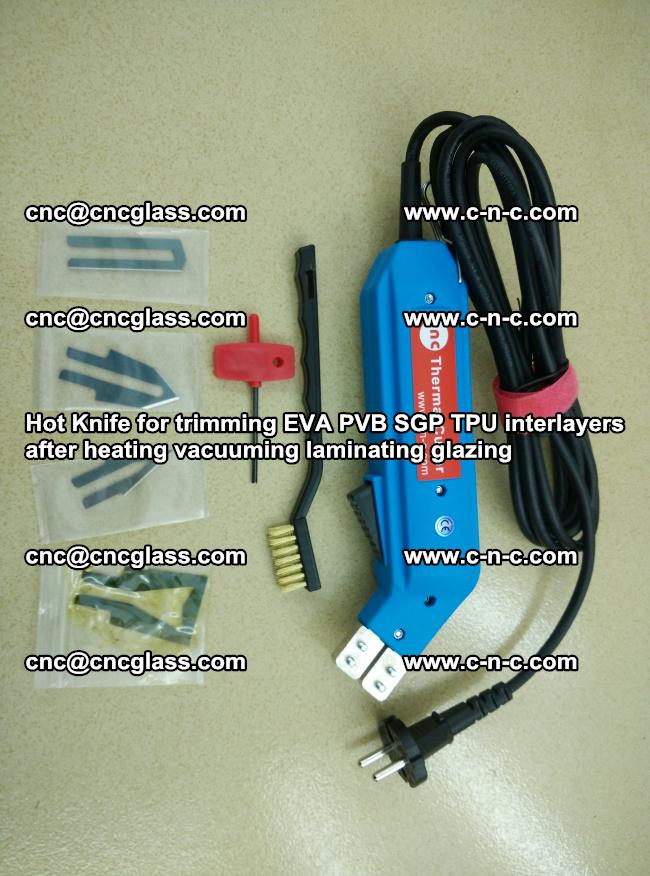 Hot Knife for trimming EVA PVB SGP TPU interlayers after heating vacuuming laminating (23)
