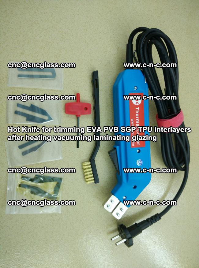 Hot Knife for trimming EVA PVB SGP TPU interlayers after heating vacuuming laminating (33)