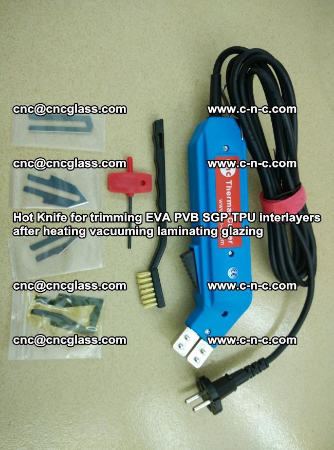 Hot Knife for trimming EVA PVB SGP TPU interlayers after heating vacuuming laminating (37)