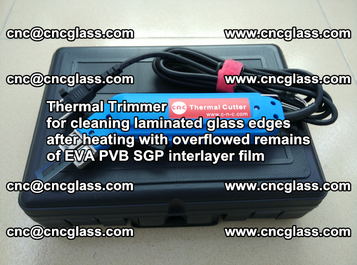 Thermal Trimmer for cleaning laminated glass edges (26)