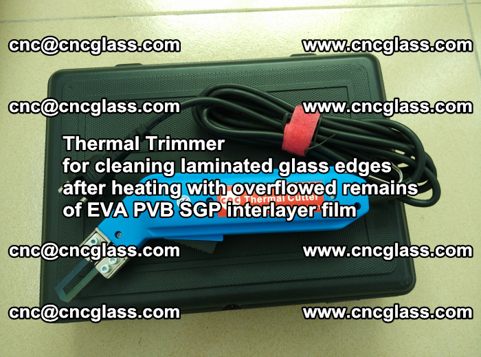 Thermal Trimmer for cleaning laminated glass edges (30)