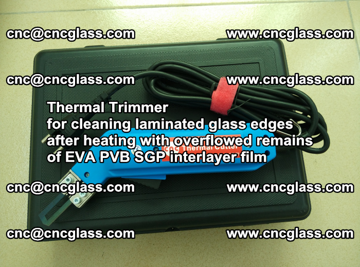 Thermal Trimmer for cleaning laminated glass edges (31)