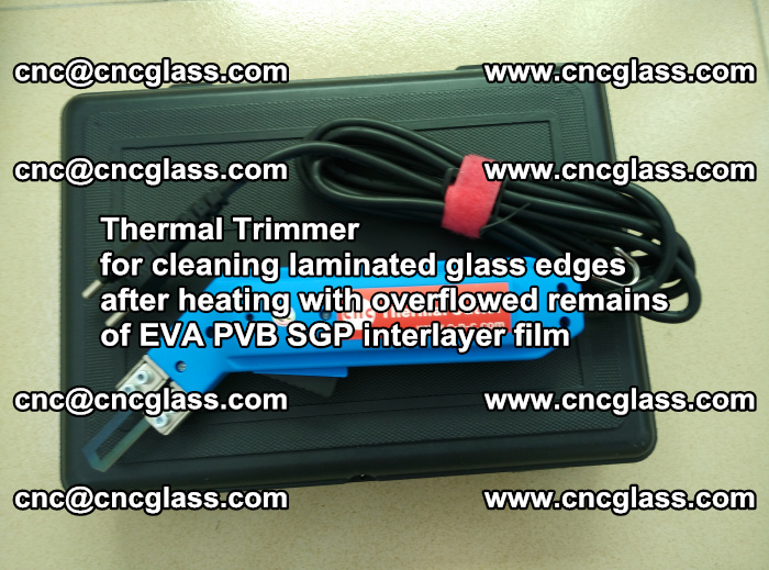 Thermal Trimmer for cleaning laminated glass edges (32)