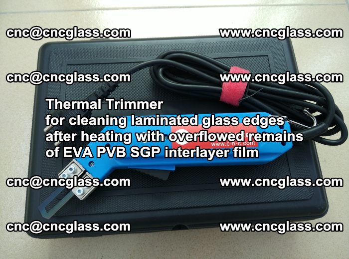 Thermal Trimmer for cleaning laminated glass edges (37)