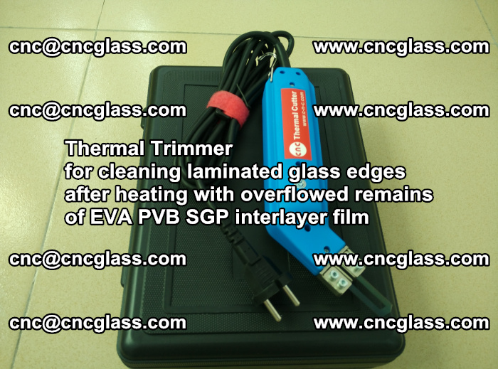 Thermal Trimmer for cleaning laminated glass edges (40)