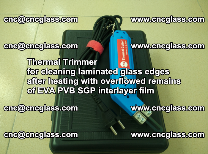 Thermal Trimmer for cleaning laminated glass edges (41)