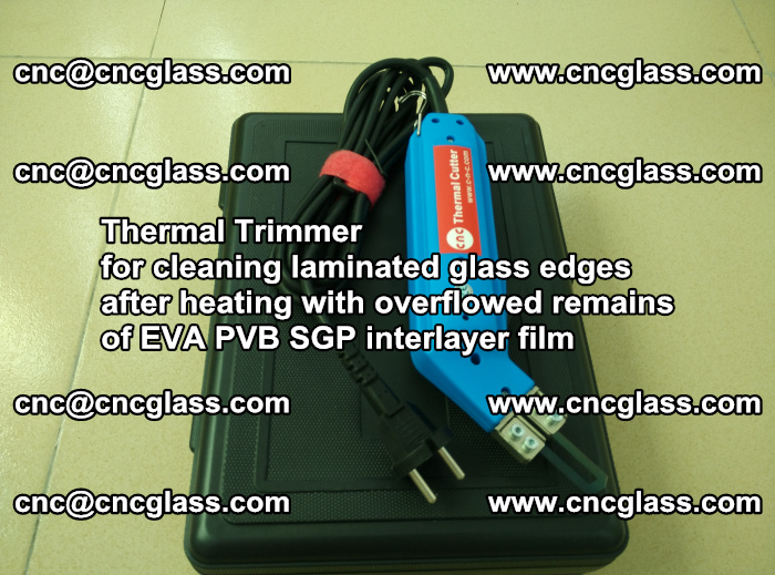 Thermal Trimmer for cleaning laminated glass edges (42)