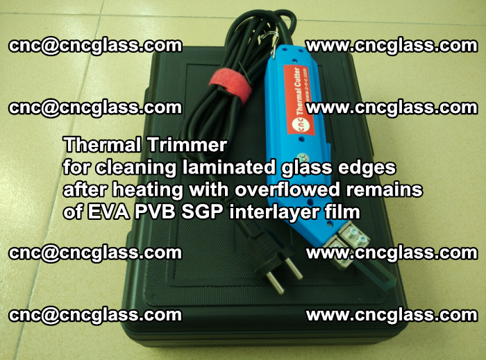 Thermal Trimmer for cleaning laminated glass edges (43)