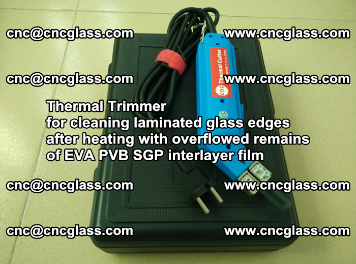 Thermal Trimmer for cleaning laminated glass edges (44)