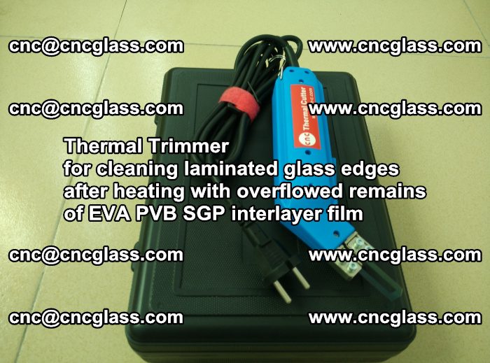 Thermal Trimmer for cleaning laminated glass edges (46)