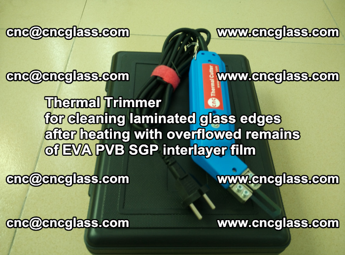 Thermal Trimmer for cleaning laminated glass edges (47)