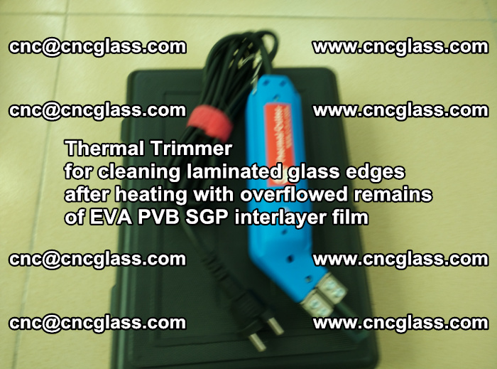 Thermal Trimmer for cleaning laminated glass edges (48)