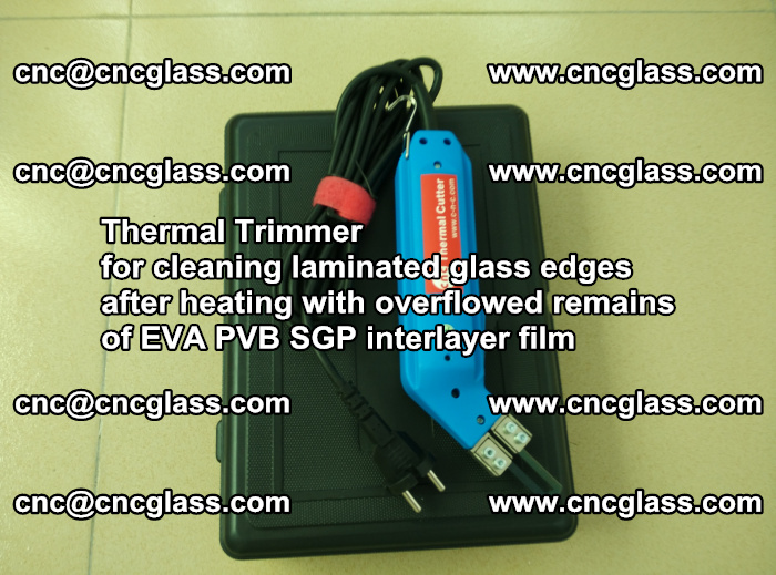 Thermal Trimmer for cleaning laminated glass edges (49)