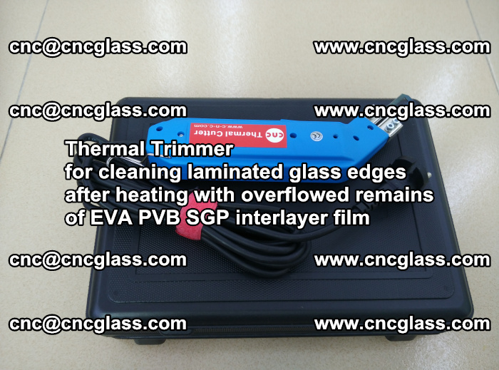 Thermal Trimmer for cleaning laminated glass edges (53)