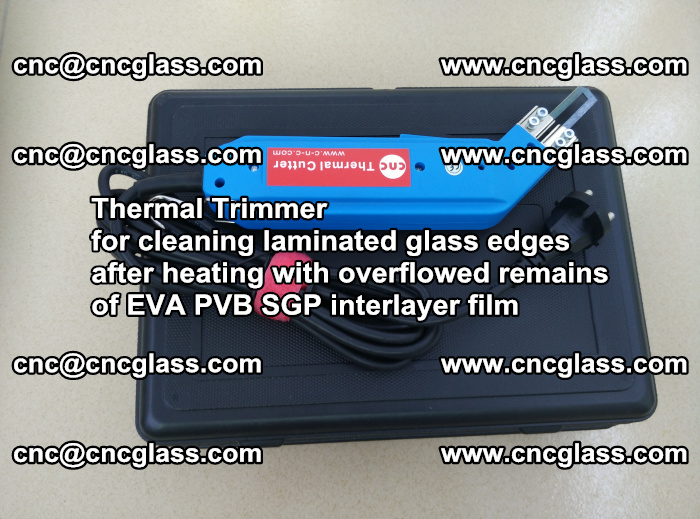 Thermal Trimmer for cleaning laminated glass edges (55)