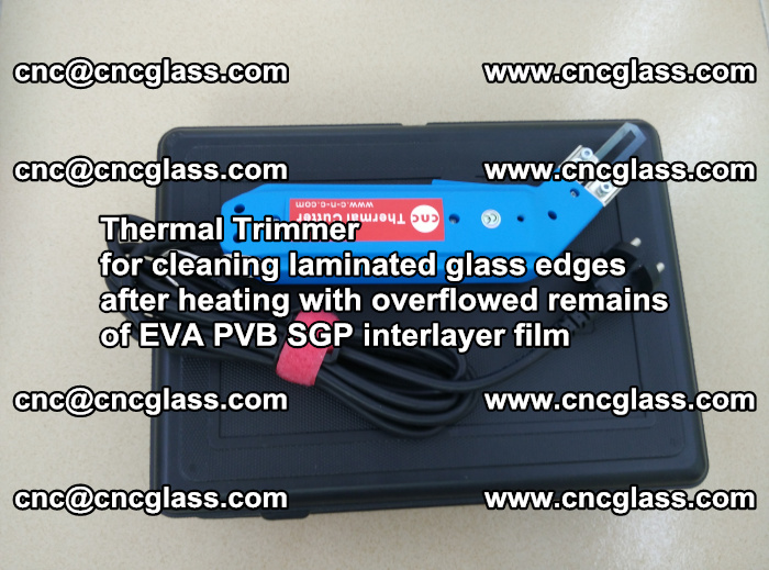 Thermal Trimmer for cleaning laminated glass edges (56)