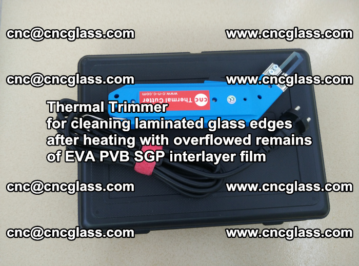 Thermal Trimmer for cleaning laminated glass edges (58)
