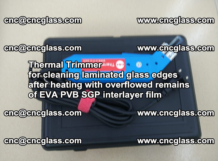 Thermal Trimmer for cleaning laminated glass edges (59)
